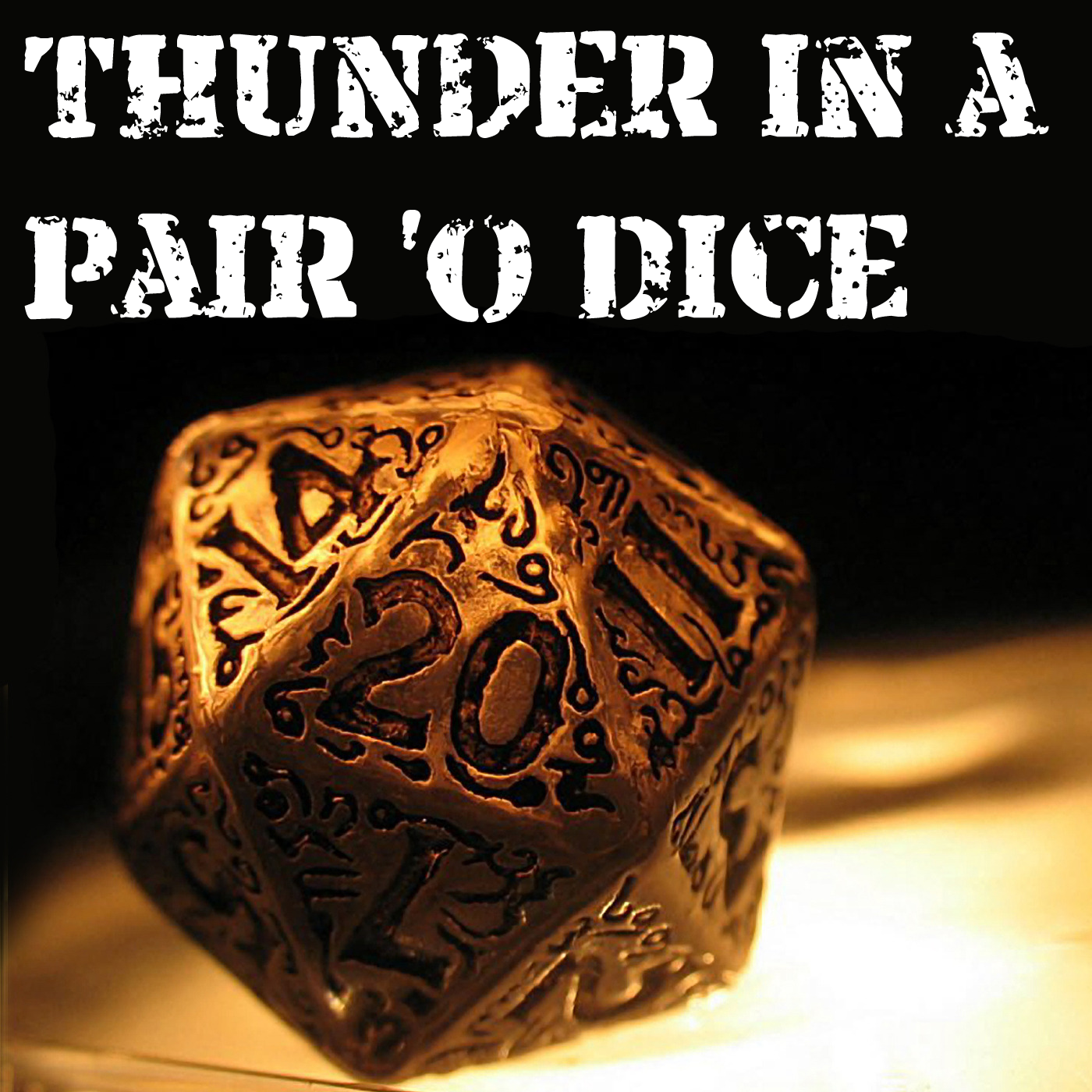 Thunder in a Pair 'O Dice