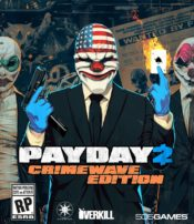 Payday 2: Crimewave Edition Screenshots
