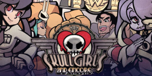 Skullgirls: 2nd Encore (PS4) Review