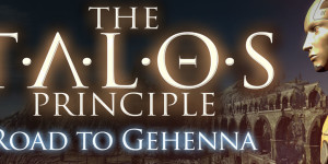 The Talos Principle: Road To Gehenna Screenshots