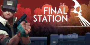 The Final Station Screenshots