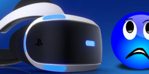 PlayStation VR: It's Not You, It's Me (Opinion)